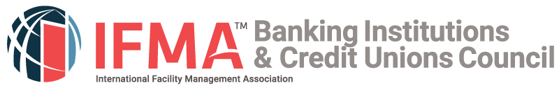 IFMA Banking Institutions and Credit Union Council